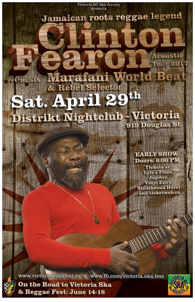 CLINTON FEARON (acoustic) with Marafani World Beat and Rebel Selector returns to Victoria!: Clinton Fearon, Marafani World Beat, Rebel Selector @ Distrikt Apr 29 2017 - Sep 26th @ Distrikt
