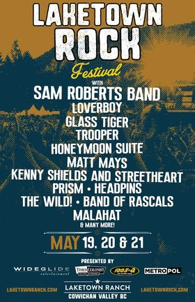 Laketown Rock 2017: Sam Roberts Band, Matt Mays, Band of Rascals, MALAHAT @ Laketown Ranch May 19 2017 - Jun 2nd @ Laketown Ranch