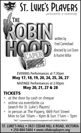 Robin Hood Caper @ St. Luke's Anglcian Church-Hall May 17 2017 - Apr 6th @ St. Luke's Anglcian Church-Hall