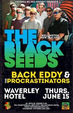 The Black Seeds meet Back Eddy & the Procrastinators (again): The Black Seeds, Back Eddy and the Procrastinators @ The Waverley Hotel Jun 15 2017 - Sep 26th @ The Waverley Hotel