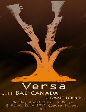 Versa, Dane Loucks, Bad Canada @ Vinyl Envy Apr 23 2017 - Oct 24th @ Vinyl Envy