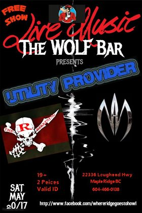 METAL MIXER: Utility Provider, THE REKKENING, Never Another @ The Wolf Bar May 20 2017 - Dec 3rd @ The Wolf Bar