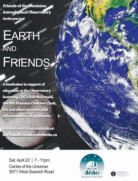 Earth and Friends: A Fundraiser For Science Outreach at the Observatory: Vox Humana Chamber Choir, Bob McDonald (of CBC Quirks & Quarks) @ Centre of the Universe  Apr 22 2017 - May 9th @ Centre of the Universe