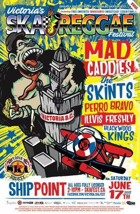 Mad Caddies, The Skints, Perro Bravo, Illvis Freshly, Blackwood Kings @ Ship Point (Inner Harbour) Jun 17 2017 - Sep 26th @ Ship Point (Inner Harbour)