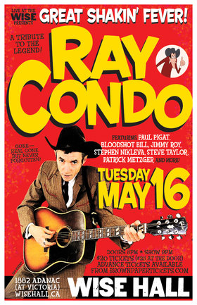 GREAT SHAKIN FEVER ~ A TRIBUTE TO RAY CONDO~: Ray Condo and His Ricochets @ WISE Hall May 16 2017 - Dec 10th @ WISE Hall