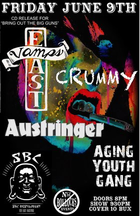 East Vamps, Crummy, AUSTRINGER, Aging Youth Gang @ SBC RESTURANT Jun 9 2017 - Aug 17th @ SBC RESTURANT