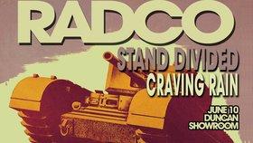 RADco, Stand Divided & Craving Rain: RADCO, Stand Divided, Craving Rain @ Duncan Showroom Jun 10 2017 - Oct 17th @ Duncan Showroom