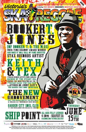 BOOKER T. JONES with KEITH & TEX and The New Groovement at VICTORIA SKA & REGGAE FEST XVIII (All Ages/Licensed): Booker T. Jones, Keith and Tex, The New Groovement, GARDEN CITY SOUL CLUB @ Ship Point (Inner Harbour) Jun 15 2017 - Sep 26th @ Ship Point (Inner Harbour)
