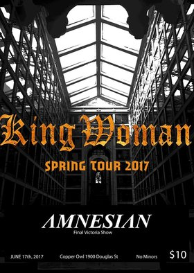 King Woman, Amnesian, Legit Heat @ Copper Owl Jun 17 2017 - Sep 29th @ Copper Owl