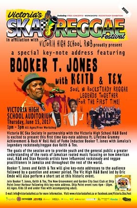 BOOKER T. JONES & KEITH & TEX SPECIAL KEY-NOTE ADDRESS with guests VIC HIGH R&B BAND: Booker T. Jones, Keith and Tex, VIc High Rhythm and Blues Band @ Victoria High School Auditorium Jun 15 2017 - Sep 26th @ Victoria High School Auditorium