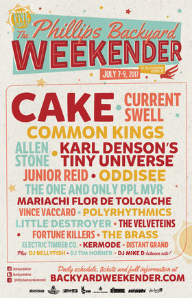 Cake, Karl Denson's Tiny Universe, PPL MVR, Little Destroyer, Fortune Killers, ELECTRIC TIMBER CO, KERMODE, Dj Bellyfish @ The Phillips Backyard (at Phillips Brewery) - Jul 8 2017 - Oct 18th @ The Phillips Backyard (at Phillips Brewery) -
