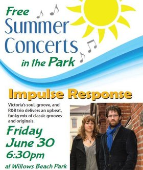 Summer Concerts in the Park: season kick-off w/ Impulse Response: Impulse Response, Ronda Rozon @ Willows Beach Park Jun 30 2017 - Dec 8th @ Willows Beach Park