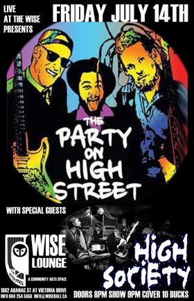 The Party on High Street, High Society @ WISE Hall Jul 14 2017 - Dec 10th @ WISE Hall