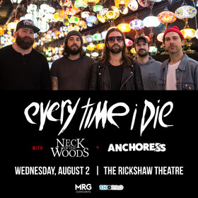 Every Time I Die, Neck of the Woods, Anchoress @ Rickshaw Theatre Aug 2 2017 - Feb 20th @ Rickshaw Theatre