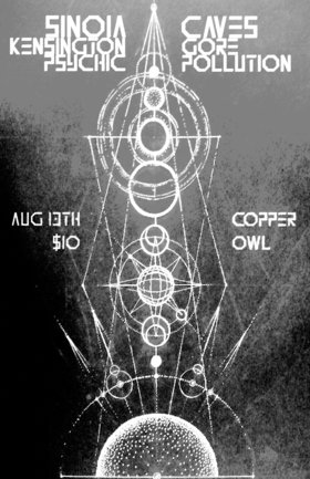 Sinoia Caves, Kensington Gore, Psychic Pollution @ Copper Owl Aug 13 2017 - Jan 26th @ Copper Owl