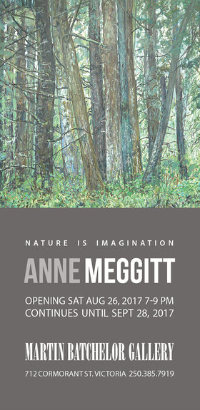 Nature Is Imagination: Anne Meggitt @ Martin Batchelor Gallery Aug 26 2017 - Jul 2nd @ Martin Batchelor Gallery