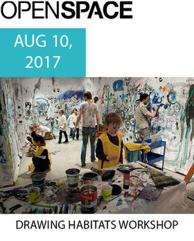 Drawing Habitats Workshop @ Open Space Aug 10 2017 - Feb 22nd @ Open Space