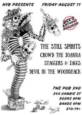 The Still Spirits, Staggers & Jaggs, Crowd The Joanna, Devil in the Woodshack @ Pub 340 Aug 11 2017 - Oct 30th @ Pub 340