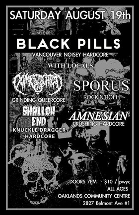 Black Pills, DOMESTICATED, Amnesian, Shallow End, Sporus @ Oaklands Community Association Aug 19 2017 - Jan 25th @ Oaklands Community Association