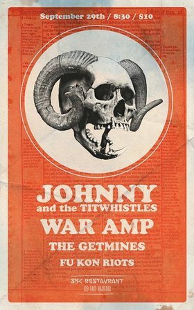 Johnny and the Tit Whistles, War Amp , The Getmines, Fu Kon Riots @ SBC Restaurant Sep 29 2017 - Nov 26th @ SBC Restaurant
