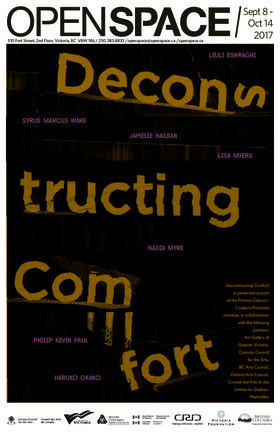 Deconstructing Comfort: Léuli Eshraghi, Nadia Myre, Jamelie Hassan, Haruko Okano, Syrus Marcus Ware, Phillip Kevin Paul, Lisa Myers @ Open Space Sep 8 2017 - Feb 22nd @ Open Space
