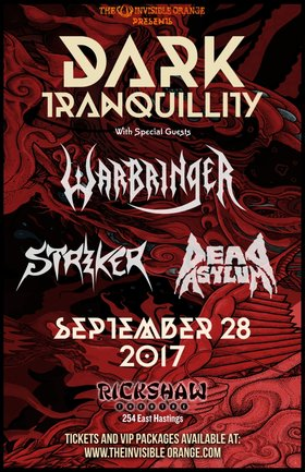 Dark Tranquillity, Warbringer, STRIKER, Dead Asylum @ Rickshaw Theatre Sep 29 2017 - Feb 20th @ Rickshaw Theatre