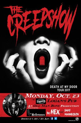 The Creepshow - Death at My Door 2017: The Creepshow, The Helletones, The Hex, Sado Mannequin @ Logan's Pub Oct 23 2017 - Apr 19th @ Logan's Pub