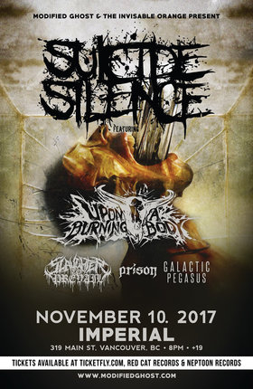 Suicide Silence, Upon A Burning Body, Slaughter to Prevail , PRISON , Galactic Pegasus @ The Imperial Nov 10 2017 - Jul 12th @ The Imperial