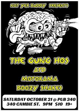 The Gung-Hos, ATD, Motorama, Boozy Shakes  (debut) @ Pub 340 Oct 21 2017 - Oct 16th @ Pub 340