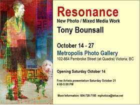 Resonance: Tony Bounsall  @ Metropolis Photo Gallery Oct 14 2017 - Feb 19th @ Metropolis Photo Gallery