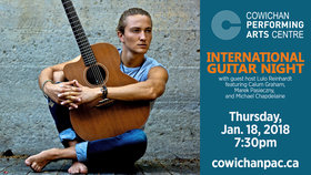 International Guitar Night: Lulo Reinhardt, Calum Graham, Marek Pasieczny, Michael Chapdelaine @ Cowichan Performing Arts Centre Jan 18 2018 - Jun 3rd @ Cowichan Performing Arts Centre