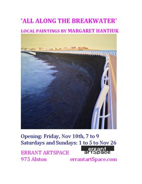 All Along the Breakwater - Local Paintings: Margaret Hantiuk @ Errant ArtSpace Nov 10 2017 - Jul 5th @ Errant ArtSpace