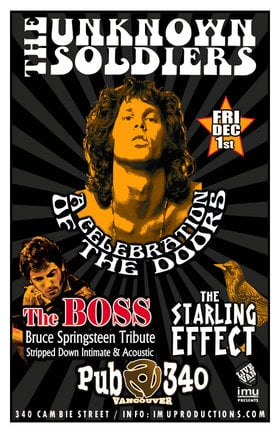 The Doors & Bruce Springsteen tributes: The Unknown Soldiers, BOSS , The Starling Effect @ Pub 340 Dec 1 2017 - Aug 6th @ Pub 340