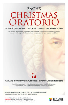 Bach's Christmas Oratorio: Capilano University Choirs @ BlueShore Financial Centre for the Performing Arts at Capilano U Dec 2 2017 - Jun 1st @ BlueShore Financial Centre for the Performing Arts at Capilano U