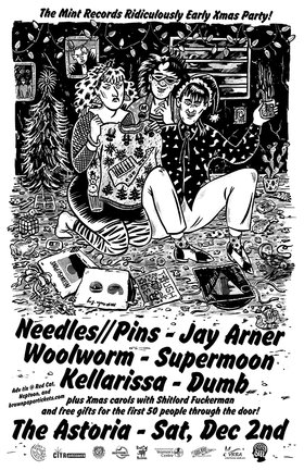 Mint Records' Ridiculously Early Xmas Party: Jay Arner, Supermoon, Needles//Pins, Woolworm, Kellarissa, DUMB , Shitlord Fuckerman  @ The Astoria Dec 2 2017 - Jan 28th @ The Astoria