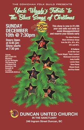 Uncle Wiggly's Tribute To The Blues Songs of Christmas: Uncle Wigglys Hot Shoes Blues Band @ Duncan United Church Dec 10 2017 - Jun 1st @ Duncan United Church