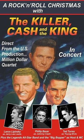 Rock 'n' Roll Christmas With Killer, Cash, & The King: Lance Lipinsky (Jerry Lee Lewis), Phillip Bauer (Jonny Cash), Ted Torres  (Young Elvis Presley), Legends All-Star Band @ Cowichan Performing Arts Centre Dec 12 2017 - Dec 14th @ Cowichan Performing Arts Centre