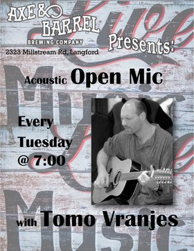 Open Mic Night: Tomo Vranjes @ Axe & Barrel Brew Pub Jan 2 2018 - Jun 2nd @ Axe & Barrel Brew Pub