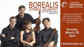 Borealis String Quartet with The Bermann Piano Duo: Borealis String Quartet, Bergmann Piano Duo @ Cowichan Performing Arts Centre Mar 25 2018 - Dec 12th @ Cowichan Performing Arts Centre