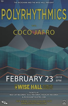 Polyrythmics, Coco Jafro @ WISE Hall Feb 23 2018 - Dec 10th @ WISE Hall