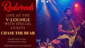 Redwoods, Chase the Bear @ V-lounge Mar 2 2018 - May 29th @ V-lounge