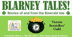 Blarney Tales: Stories of and from the Emerald Isle @ Vancouver Island Regional Library (Cowichan Branch) Mar 16 2018 - Feb 18th @ Vancouver Island Regional Library (Cowichan Branch)
