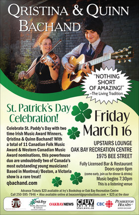 Celebrate St. Paddy's Day (early): Qristina & Quinn Bachand @ Upstairs Lounge - Oak Bay Recreation Centre Mar 16 2018 - Mar 31st @ Upstairs Lounge - Oak Bay Recreation Centre