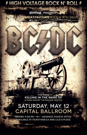 BC/DC, Killing In The Name Of @ Capital Ballroom May 12 2018 - May 30th @ Capital Ballroom