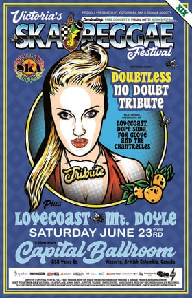 "No Doubt Tribute ft. ""DOUBTLESS"" @ VICTORIA SKA & REGGAE FEST XIX: LOVECoast, Mt. Doyle, Dope Soda, Fox Glove, The Chantrelles @ Capital Ballroom Jun 23 2018 - May 30th @ Capital Ballroom"