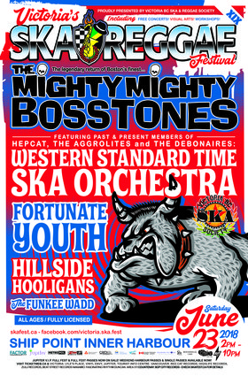 The Mighty Mighty Bosstones, Western Standard Time Ska Orchestra, Fortunate Youth, Hillside Hooligans, The Funkee Wadd @ Ship Point (Inner Harbour) Jun 23 2018 - Mar 29th @ Ship Point (Inner Harbour)