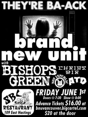 They're Ba-ack B.N.U.: Brand New Unit, Bishops Green, NOT INPUBLIC, Christ Air, A Total Dissapointment @ S.B.C. Jun 1 2018 - Oct 16th @ S.B.C.
