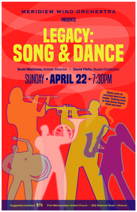 Legacy: Song & Dance: Meridiem Wind Orchestra @ First Metropolitan United Church Apr 22 2018 - Apr 20th @ First Metropolitan United Church