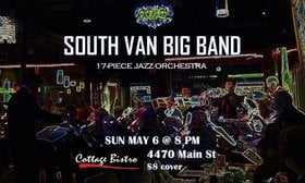 Jazzin' the Bistro: South Van Big Band @ Cottage Bistro May 6 2018 - Nov 17th @ Cottage Bistro