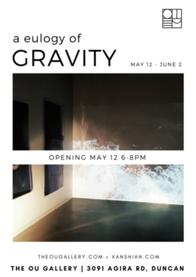 A Eulogy of Gravity @ The Ou Gallery May 12 2018 - Mar 25th @ The Ou Gallery
